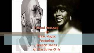 Isaac Hayes 'I Stand Accused 88' F. Brenda Jones Of The