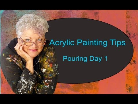 Acrylic painting tips pouring day one youtube for 1 day paint