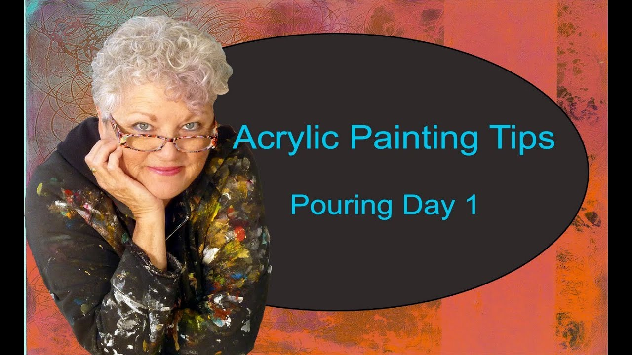 Acrylic painting tips pouring day one youtube for Acrylic painting on paper tips
