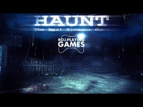 HAUNT: The Real Slender Game - Naciągany Gównotok (Roj-Playing Games!)
