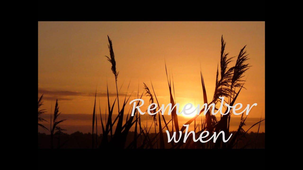 Remember When- Alan Jackson [Lyrics] - YouTube