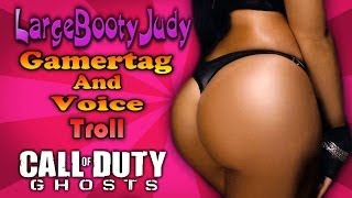 LargeBootyJudy Voice/Gamertag - Call of Duty: Ghosts