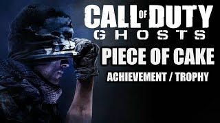 CALL OF DUTY: GHOSTS 'Piece Of Cake' (100G) Achievement