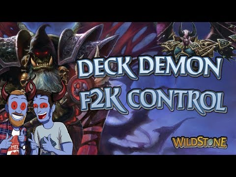 LE DECK DEMON DE F2K_CONTROL ! [Wild] [Fr] [Hearthstone]