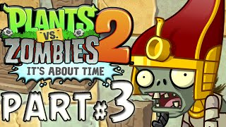 Plants Vs. Zombies 2: It's About Time! PART 3 YETI
