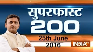 Superfast 200 | 25th June, 2016 ( Part 1 ) - India TV