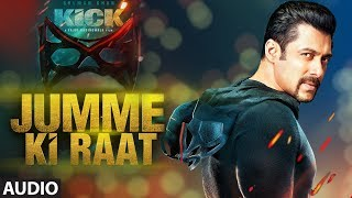 Jumme Ki Raat |  Kick:Full  | Audio Song