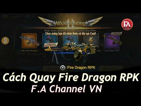 Tập Kích - Cách Quay Quân Trang Trúng Fire Dragon RPK , AKA Titan +7 , . . . | F.A Channel VN