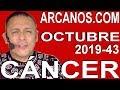 Video Horóscopo Semanal CÁNCER  del 20 al 26 Octubre 2019 (Semana 2019-43) (Lectura del Tarot)