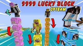 THỬ THÁCH 24 GIỜ ĐẬP HẾT 9999 LUCKY BLOCK OP TEAM !!!