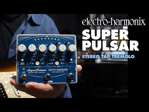 Electro Harmonix Super Pulsar Stereo Tap Tempo Guitar Effects Pedal