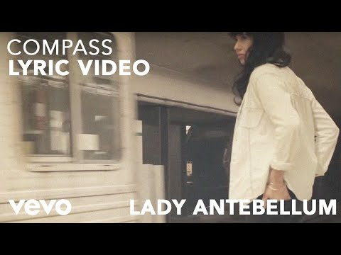 Lady Antebellum - Compass (Lyric Video)