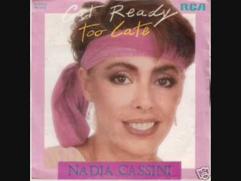 NADIA CASSINI TOO LATE & GET READY (1983 MIX ITALO DISCO).wmv