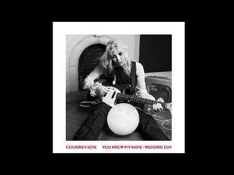 Courtney Love - Wedding Day (Audio)