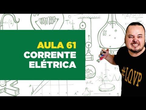 Física Total - Aula 61 - eletrodinâmica - corrente elétrica (eletrônica, iônica e mista)