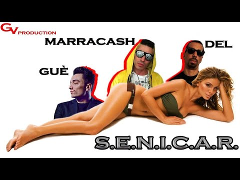 MARRACASH FEAT GUE' PEQUENO / DEL &quot;S.E.N.I.C.A.R.&quot; (HD) GV OFFICIAL VIDEO