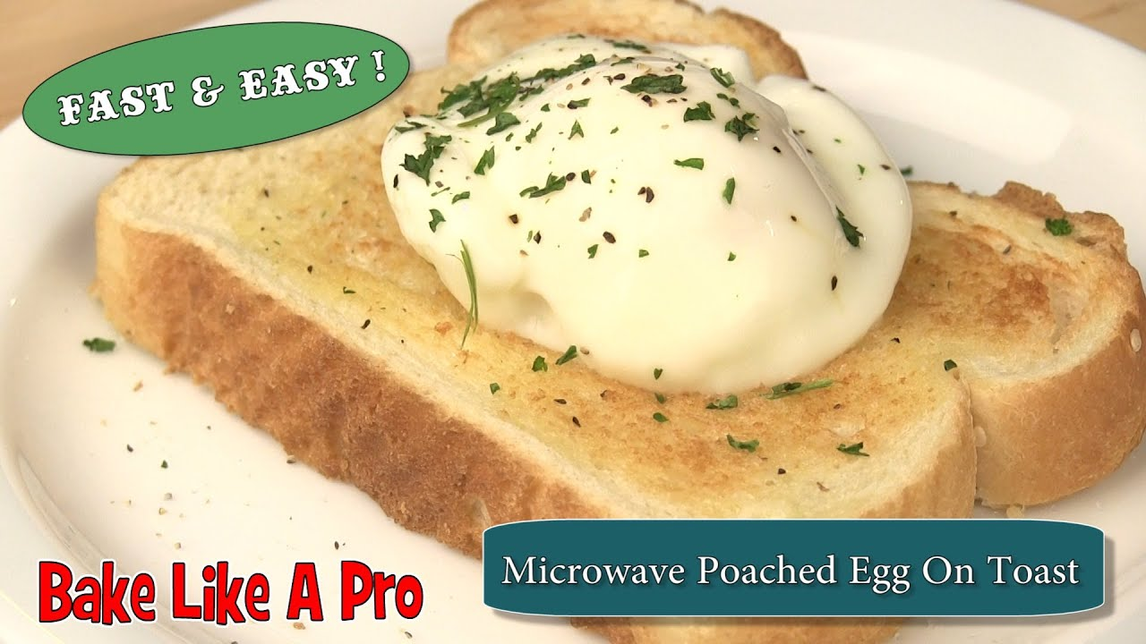 Easy Microwave Poached Egg On Toast Recipe - YouTube