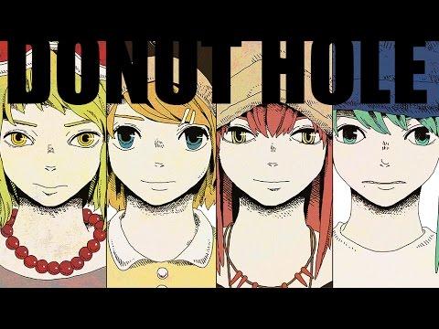 【Vocaloid 4】 Donut Hole / ドーナツホール 【Hatsune Miku/Len And Rin Kagamine/Una Otomachi】