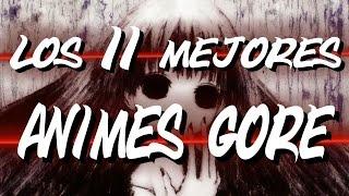 Los 11 Mejores Animes Gore Y De Terror