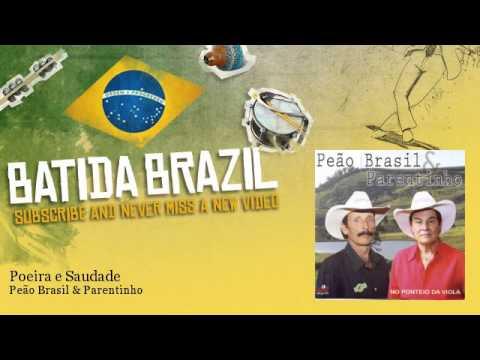 Peão Brasil & Parentinho - Poeira e Saudade