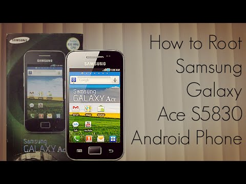 How to Root Samsung Galaxy Ace S5830 Android Phone