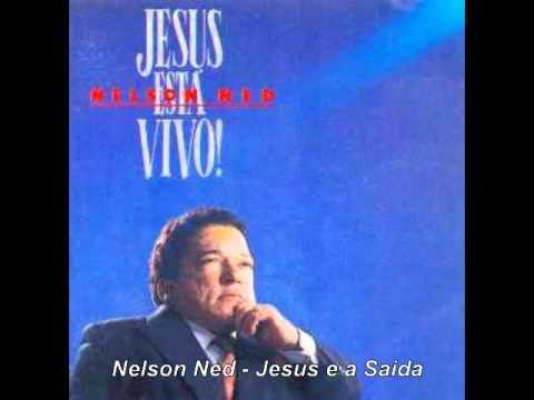 Nelson Ned - Jesus e a Saida