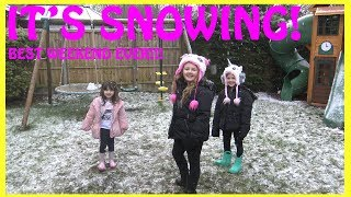 ITS SNOWING equals BEST WEEKEND EVER! and Very excited children! FUN FAMILY THREE