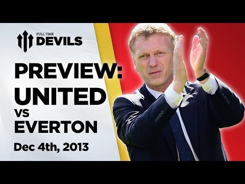 Testing Times Vs The Toffees? | Manchester United Vs Everton | PREVIEW