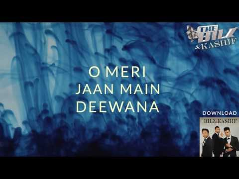THE BILZ & KASHIF | DEEWANA OFFICIAL LYRICS VIDEO | THE TRINITY