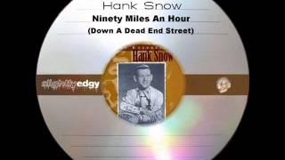 Hank Snow Ninety Miles An Hour