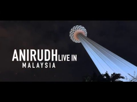 Anirudh Live in Malaysia 2016