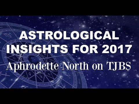 Astrological Insights for 2107 - Aphrodette North on TJBS