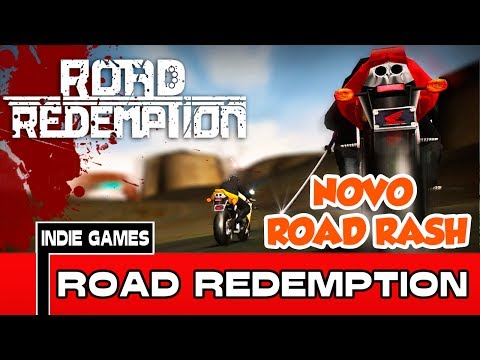 ROAD REDEMPTION - NOVO ROAD RASH, VAMOS APOIAR!! [INDIE GAMES] [PT-BR]
