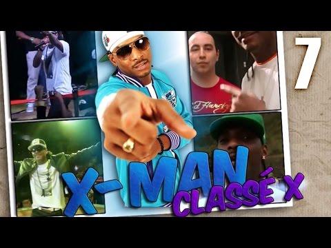X-MAN - Classé X - n°7 #XmanBirthday (Martinique, Paris, Rennes, Lyon, Tours, Allemagne)