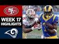 49ers vs Rams NFL Week 17 Game Highlights