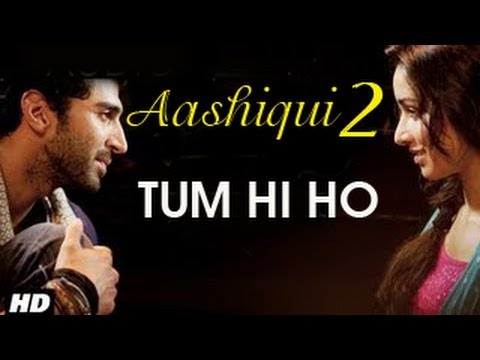 Tum Hi Ho Arijit Singh Aashiqui 2 video, mp4, 3gp, mobile