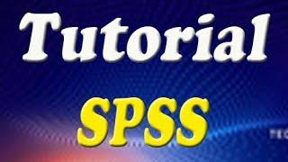 Belajar SPSS, Tutorial Pengenalan SPSS