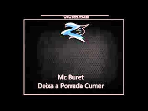 MC BURET DEIXA A PORADA CUMER  DJ MTS 22]