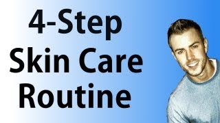 Basic Men's Skin Care Routine Essentials For Healthy