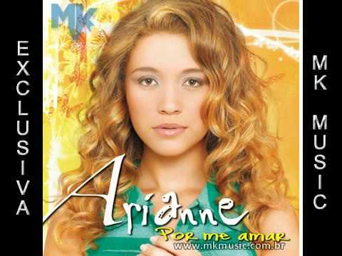 Arianne - Por me Amar ( Exclusivo MK MUSIC )