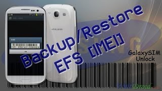 How To Backup / Restore EFS Partition [IMEI] For Samsung