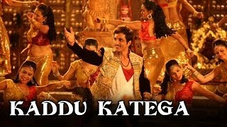 Kaddu Katega (Video Song) RRajkumar Sonu Sood