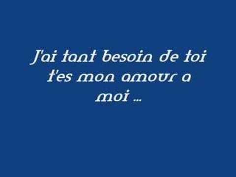 Jai tant besoin de toi , tes mon amour a moi Marc Antoine