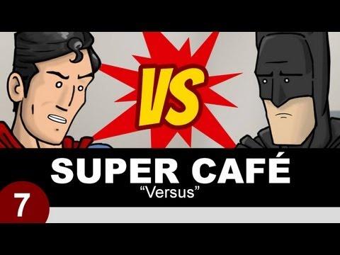 Super Cafe: Versus