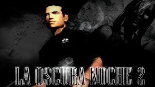 GTA San Andreas Loquendo La Oscura Noche Pt2 (Especial