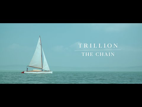Trillion - The Chain