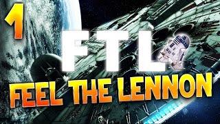 FTL Ep 1 : Feel The Lennon Let's Play FR HD Par Bob