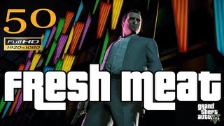 GTA V Fresh Meat Let's Play Walkthrough Part 50 EP 50 HD 1080p