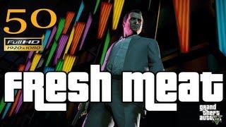 GTA V Fresh Meat Let's Play Walkthrough Part 50 EP 50 HD 1080p