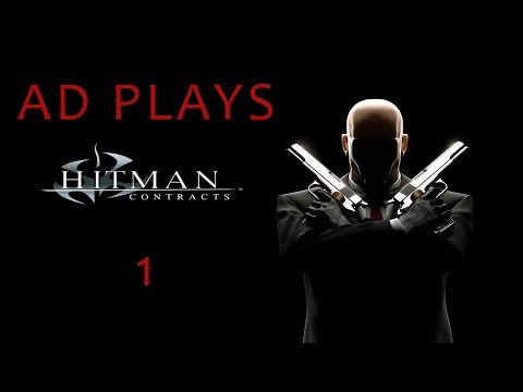 Ad Plays Hitman: Contracts - Episode 1